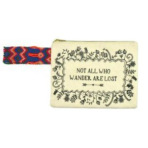 Natural Life Not All Who Wander Are Lost Wristlet